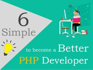 6-simple-tips-to-become-a-better-php-developer-1-638