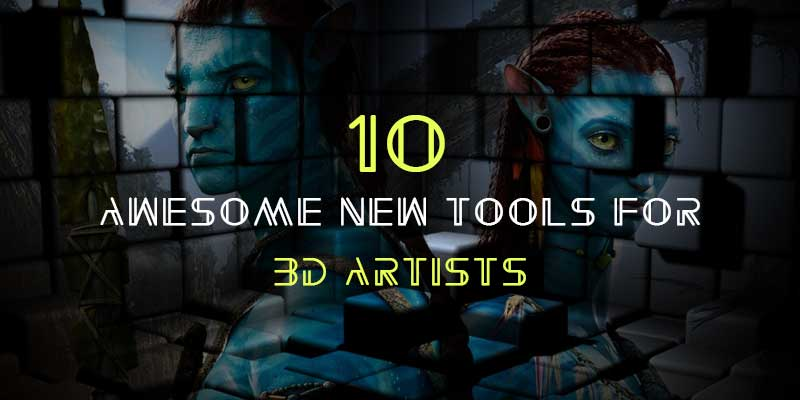 10 Awesome new tools for 3D artists