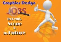 Graphics-Design-Jobs-in-Delhi,-Scope-and-its-Future