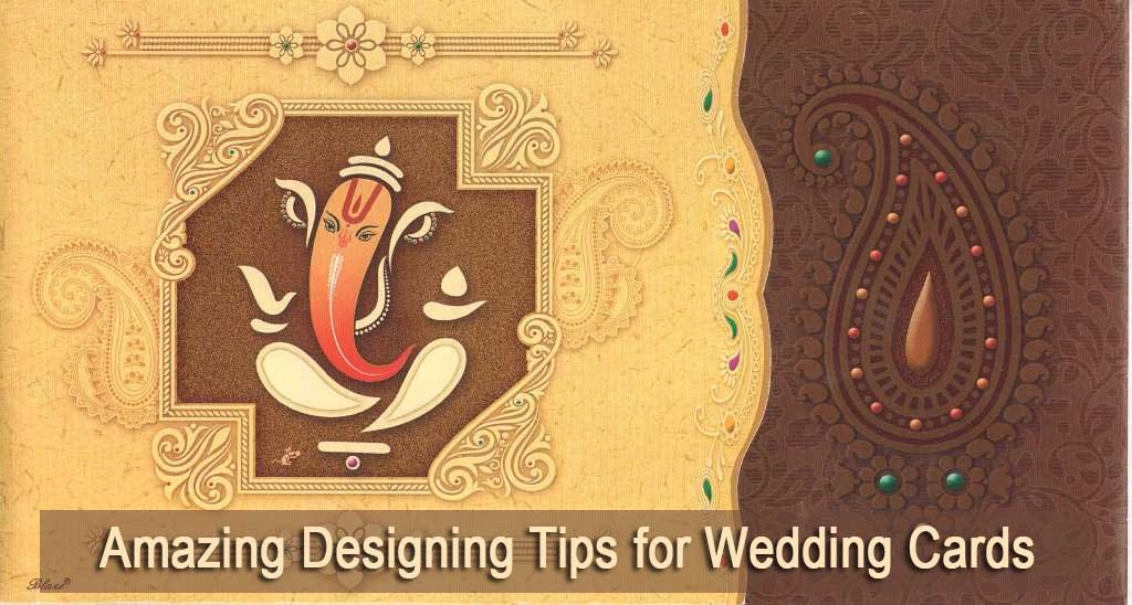 Amazing Designing Tips for Wedding Cards