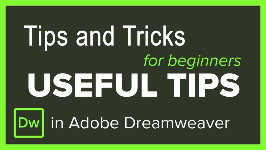 Tips and Tricks for Dreamweaver