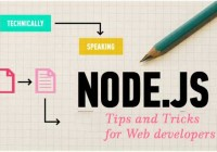 Node.js tips and Tricks for Web developers
