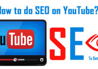How to do SEO on YouTube? To Get More Views