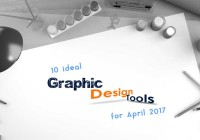 10 ideal graphic design tools for April 2017