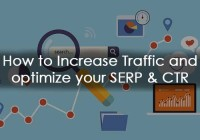 How to Increase Traffic and optimize your SERP & CTR