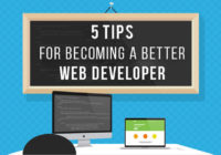 5 Tips For Becoming a Better Web Developer