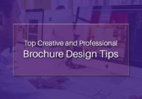Top Creative and Professional Brochure Design Tips