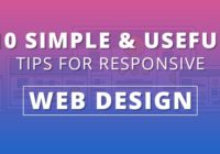 Simple & Useful Tips For Responsive Web Design