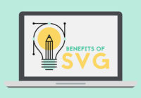 Benefits of Using SVG