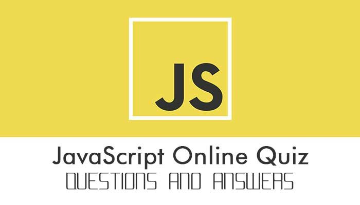 JavaScript Online Quiz Questions and Answers