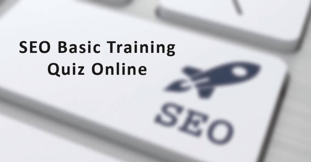 SEO Basic Training Quiz Online