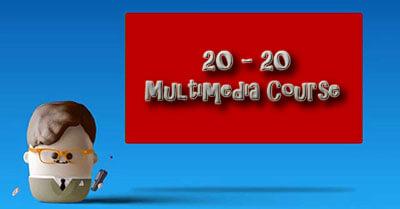 20 20 Multimedia Course
