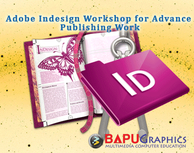 Workshop on Adobe Indesign for Advance Publishing Work
