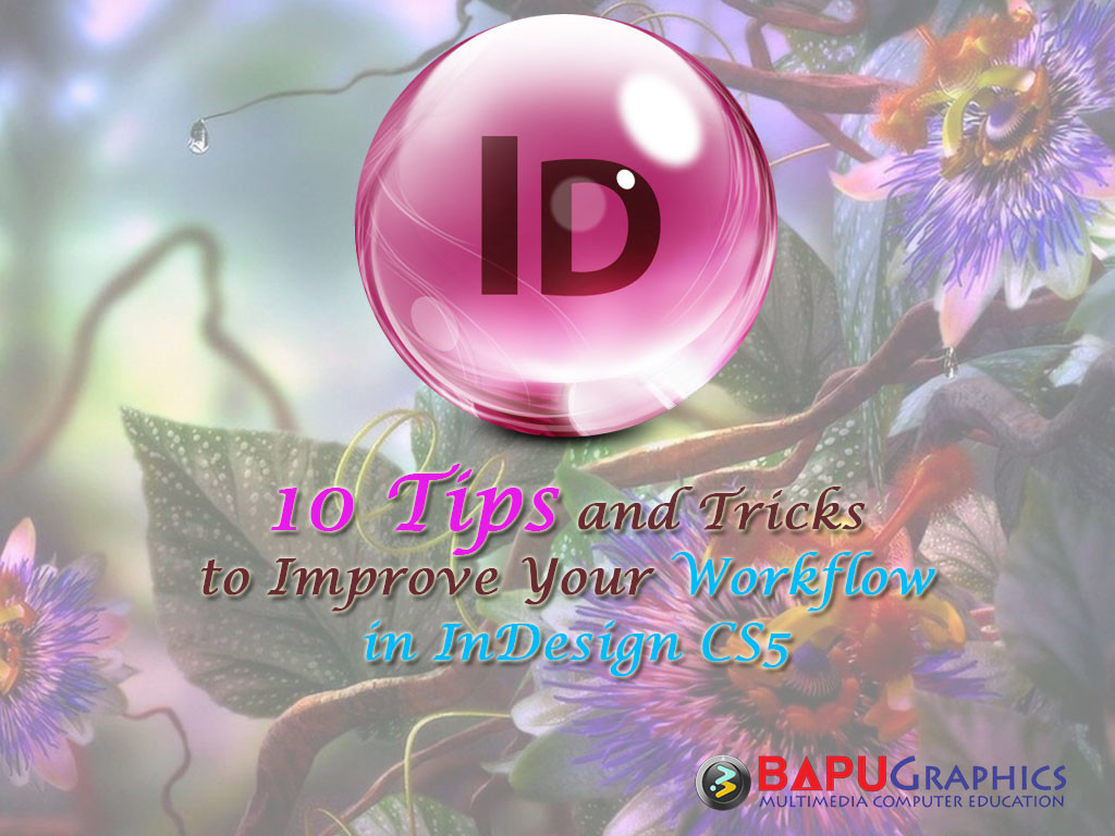 10-Tips-and-Tricks-to-Improve-Your-Workflow-in-InDesign-CS5