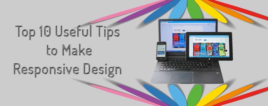 Top 10 Useful Tips to Make Responsive Design