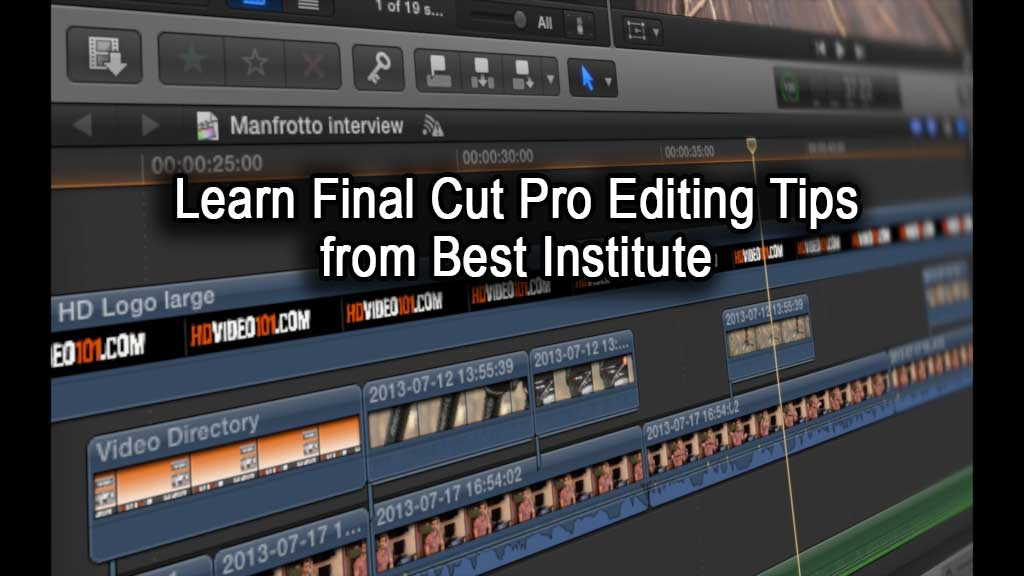 Learn Final Cut Pro Skills & Techniques - macProVideo.com