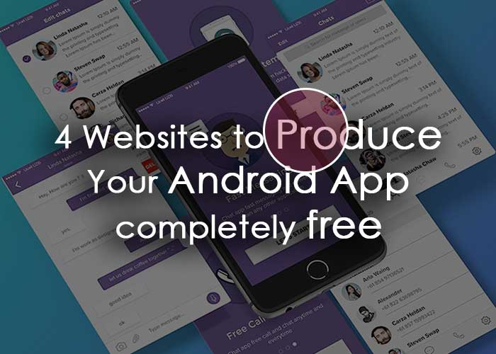 4 Websites to Produce Your Android App completely free