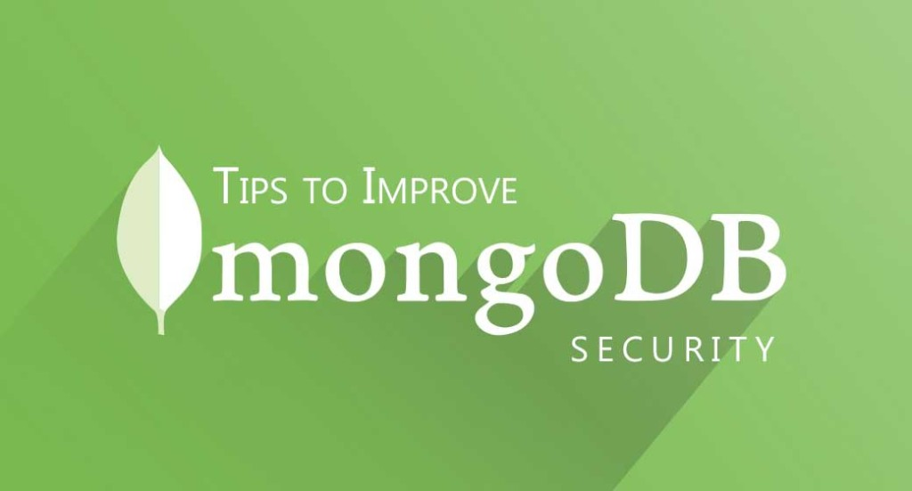 Tips to Improve MongoDB Security
