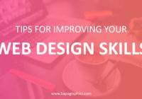 Tips For Improving Your Web Design Skills In 2018