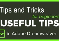 Tips and Tricks for Dreamweaver
