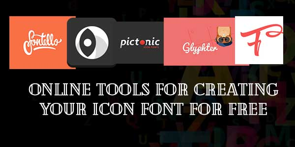 Online Tools for Creating Your Icon Font for Free