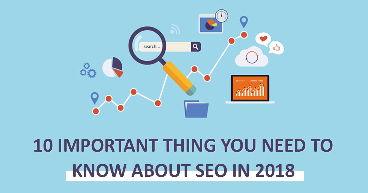 10 Important Things You Need To Know About SEO