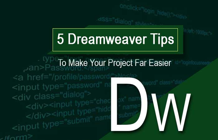 5-Dreamweaver-Tips-to-Make-Your-Project-Far-Easier way