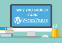 7 Reasons Why You Should Learn WordPress