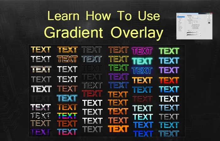 Learn How To Use Gradient Overlay