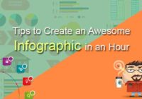 Tips to Create an Awesome Infographic in an Hour