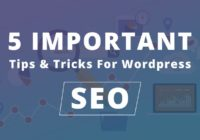 Tips & Tricks For Wordpress SEO