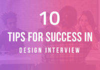 10 Important Tips For Success In Design Interview
