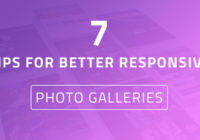 7 Tips How You Create Better Responsive Photo Galleries