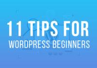 Important Tips For WordPress Beginners