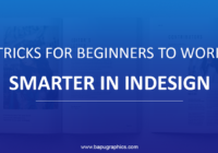 Tricks For Beginners To Work Smarter In InDesign