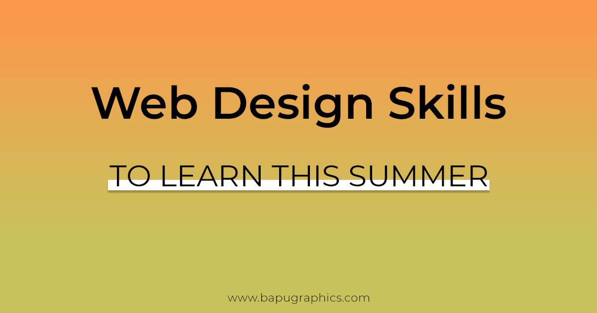 5 Web Design Skills To Learn This Summer