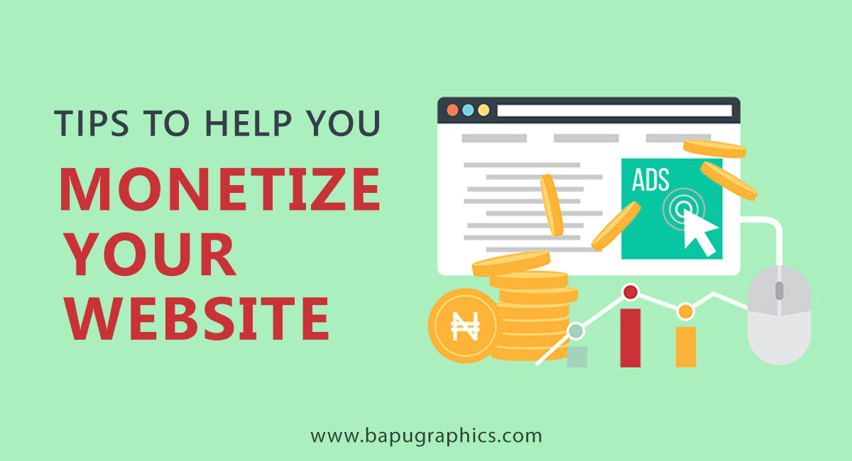 Tips To Help You Monetize Your Website