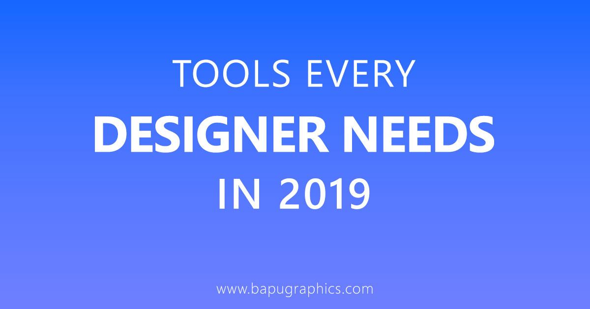 Tools Every Designer Needs