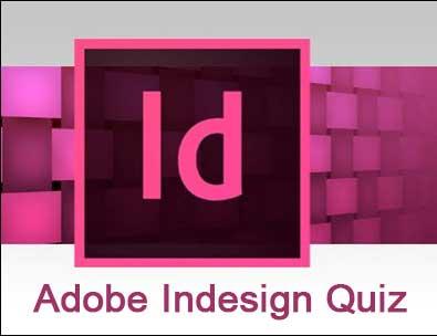 Adobe InDesign Quiz for Begginer
