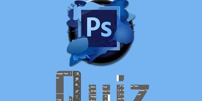 Adobe Photoshop Quiz for Beginners