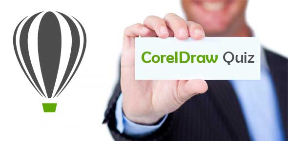 CorelDraw True and False Quiz | CorelDraw Quiz