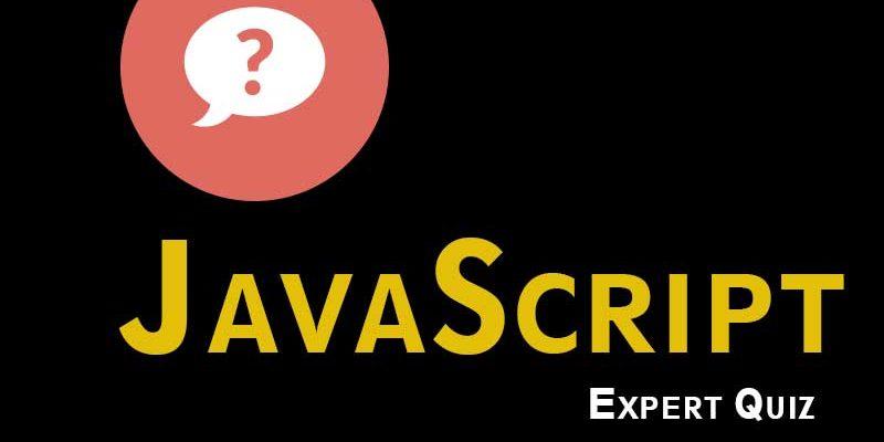 JavaScript Expert Quiz | Javascript Quiz