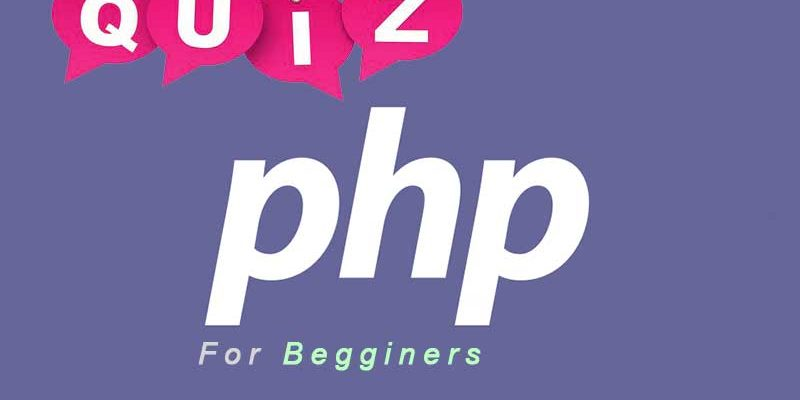PHP Basic Quiz for Begginers | PHP Quiz