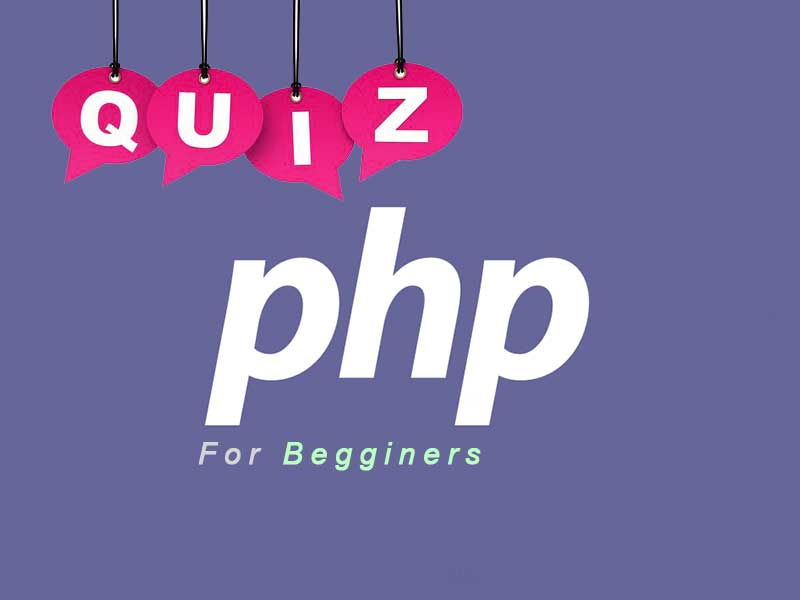 PHP Basic Quiz for Begginers   PHP Quiz