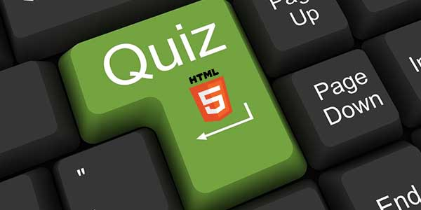 HTML5 Skill Test Quiz with Answers
