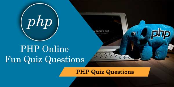 PHP Online Fun Quiz Questions