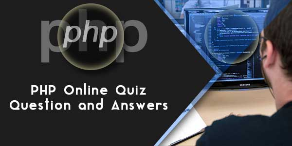 PHP Online Quiz Question and Answers