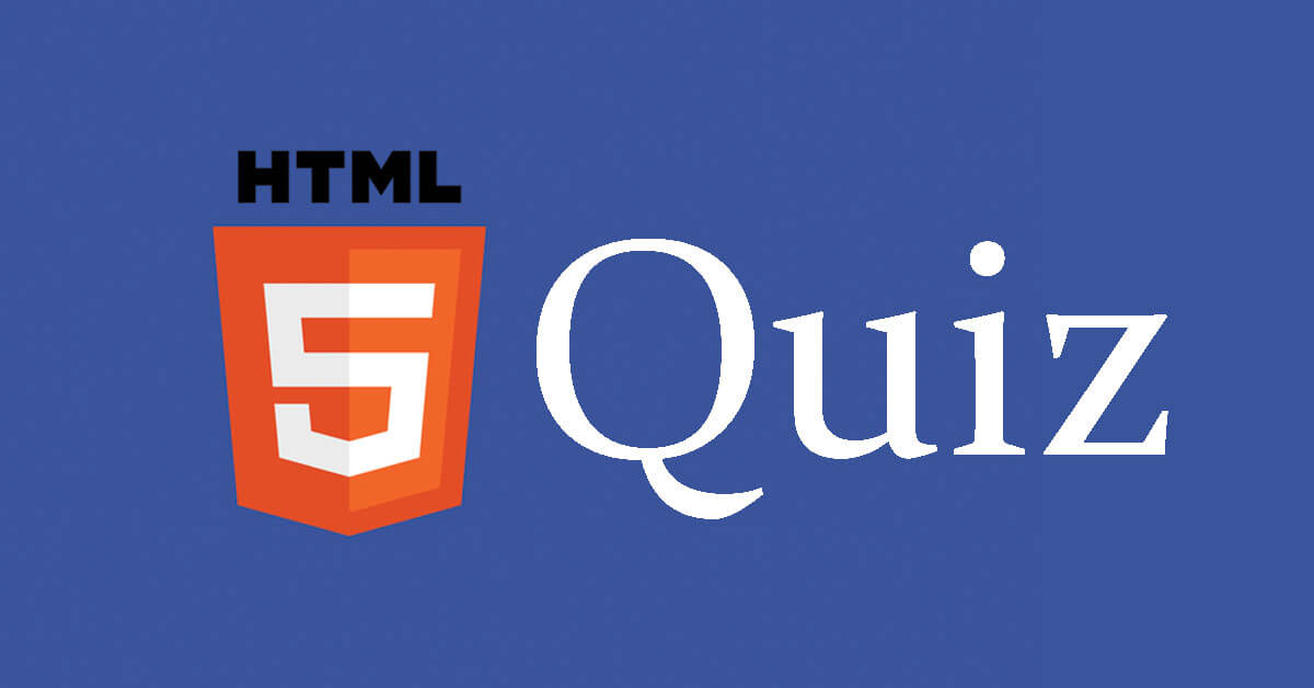HTML5 Quiz For Beginners