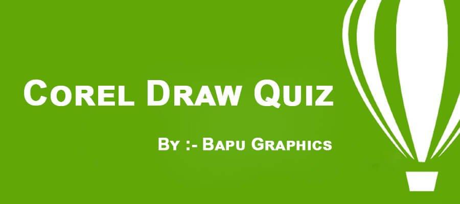 Corel Draw Quiz