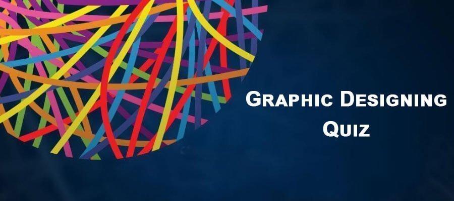 Graphic Designing Quiz